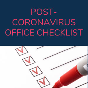 Back to Business - Post-Coronavirus Office Checklist