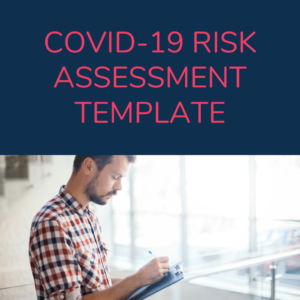 Back to Business - Covid-19 Risk Assessment Template