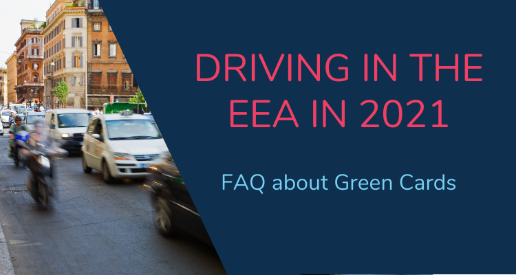 Driving in the EEA after 31st December - Green Card FAQs